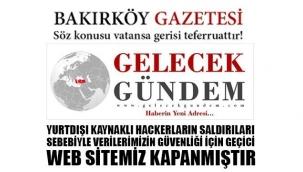 GELECEKGUNDEM VE BAKIRKÖYGAZETESİ SİBER SALDIRIYA UĞRADI..